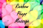 peeps text rainbow easter message